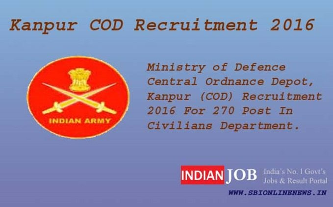Kanpur COD Recruitment 2016