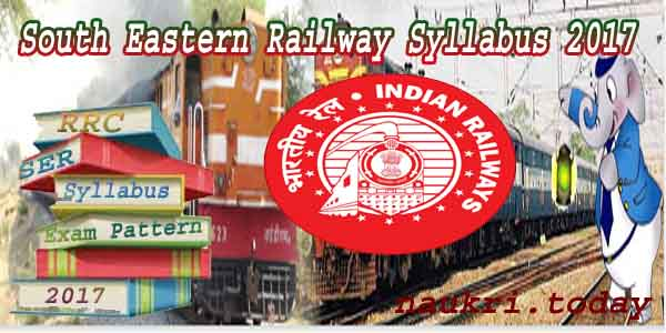 South Eastern Railway Syllabus 2017