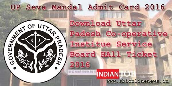 UP Seva Mandal Admit Card 2016