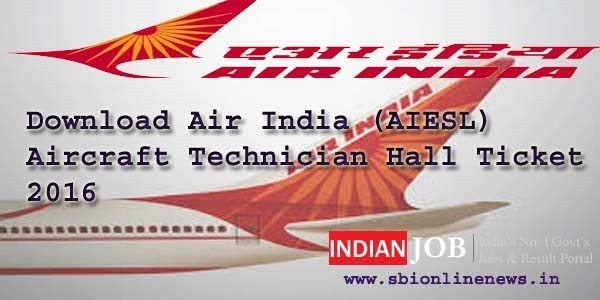Air India Technician Admit Card 2016