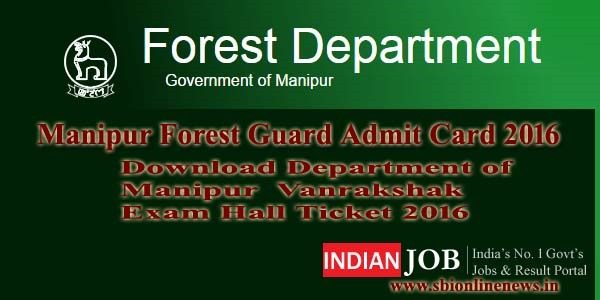 Manipur Forest Guard Admit Card 2016