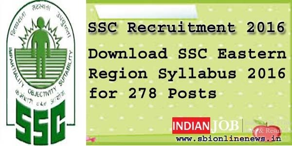 SSC Eastern Region Syllabus 2016