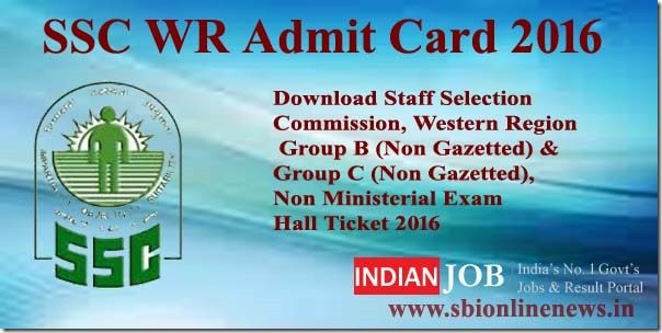 SSC WR Admit Card 2016