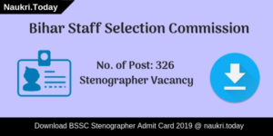 BSSC Stenographer Admit Card