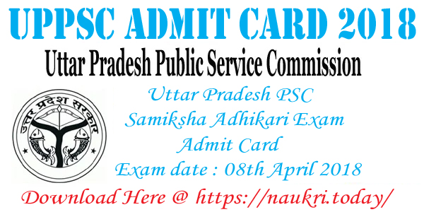 UPPSC Admit Card 2018
