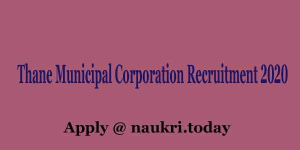 Thane Municipal Corporation Recruitment