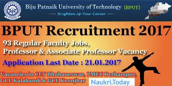 BPUT Recruitment 2017 - Biju Patnaik University of Technology, Odisha