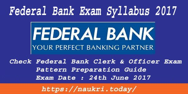 Federal Bank Exam Syllabus 2017