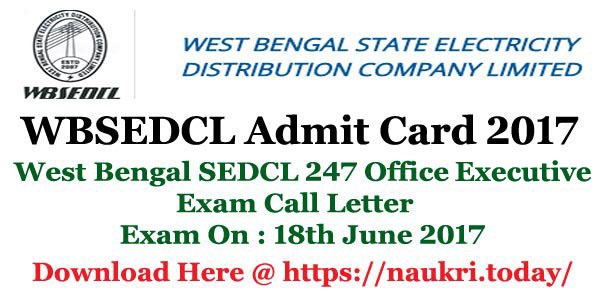WBSEDCL Admit Card 2017 Released