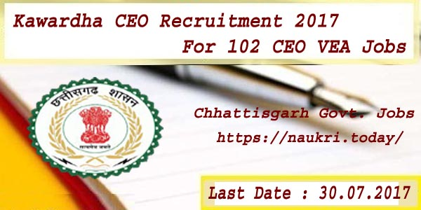 Kawardha CEO Recruitment 2017