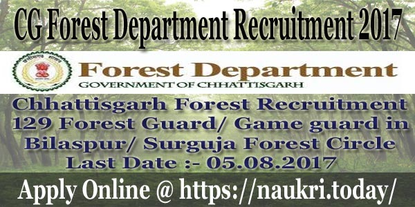 CG Forest Department Recruitment 2017