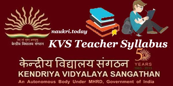 KVS Teacher Syllabus 2017
