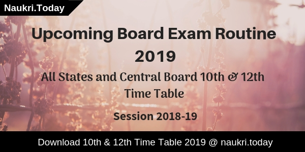 Upcoming Board Exam Routine 2019