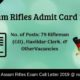 Assam Rifles Admit Card