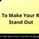 7 Tips To Make Your Resume Stand Out