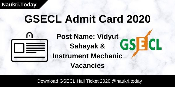 GSECL Admit Card